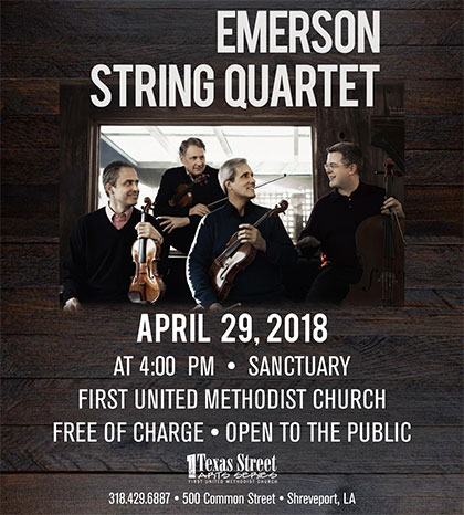 Emerson String Quartet, April 29, 2018, First United Methodist Church Shreveport