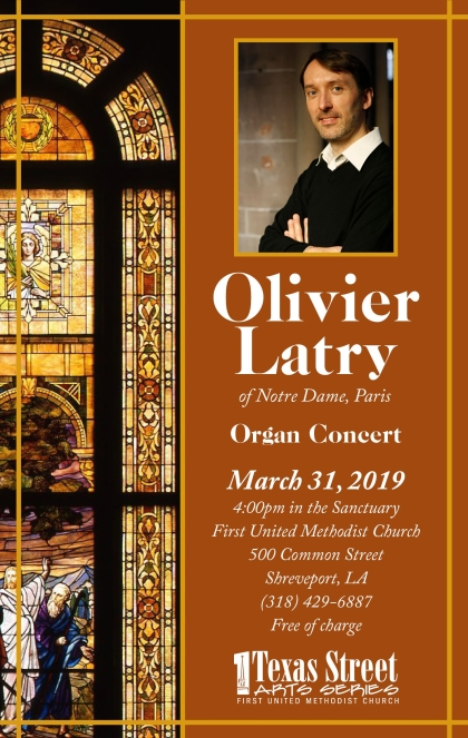 Olivier Latry Organ Concert, March 31, 2019, First United Methodist Church sanctuary, Shreveport, LA