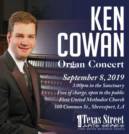Ken Cowan Organ Concert, September 8, 2019, FUMC Shreveport