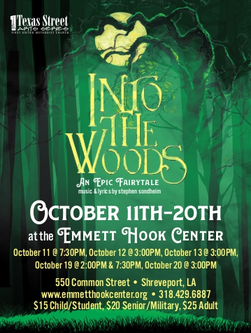 Into The Woods, October 11-20, 2019, Emmett Hook Center, Shreveport, LA